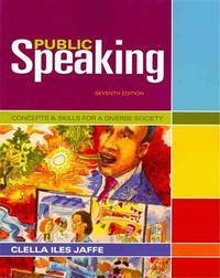Public Speaking: Concepts and Skills for a Diverse Society (Cengage Advantage Books) by  Clella Jaffe - Paperback - 2012-01-01 - from Universal Textbook (SKU: SKU0038272)