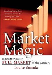 Market Magic: Riding the Greatest Bull Market of the Century (Wiley Investment)