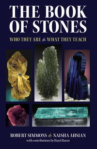 THE BOOK OF STONES. Who They Are & What They Teach.