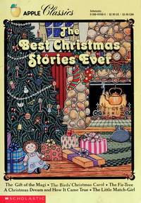 The Best Christmas Stories Ever (Apple Classics)