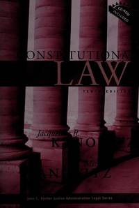 Constitutional Law with Study Guide, Tenth Edition [John C. Klotter Justice Administration Legal...