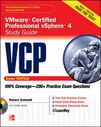 VCP VMware Certified Professional vSphere 4 Study Guide (Exam VCP410) with CD-ROM (Certification...