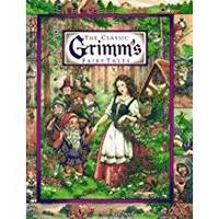 THE CLASSIC GRIMM'S FAIRY TALES-CINDERELLA,LITTLE RED RIDING  HOOD,RUMPELSTILTSKIN,SNOW WHITE,THE BREMEN TOWN MUSICIANS,RAPUNZEL,THE  SHOEMAKER AND THE ELVES,THE FROG PRINCE,THE FISHERMAN AND HIS WIFE,HANSEL  AND GRETEL