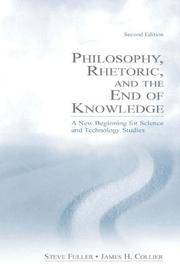 Philosophy, Rhetoric, and The End Of Knowledge