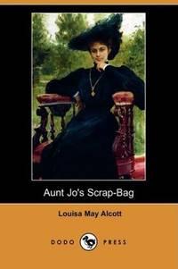 Aunt Jo\'s Scrap-Bag