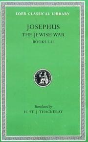 image of Josephus: The Jewish War, Books I-II (Loeb Classical Library No. 203) (Bks.I-II v. 2)