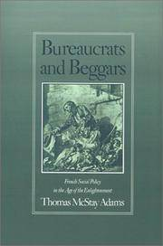 Bureaucrats and Beggars: French Social Policy in the Age