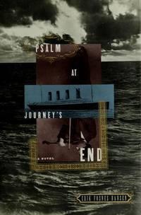 Psalm At Journey's End A Novel