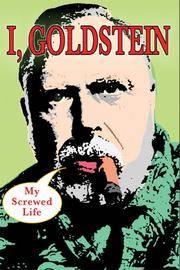 I, Goldstein: My Screwed Life
