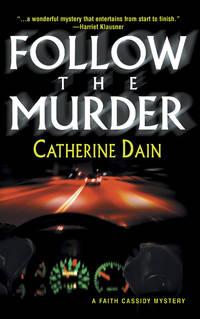 Follow The Murder (Worldwide Library Mysteries)