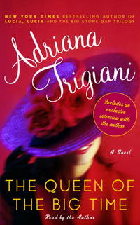 image of The Queen of the Big Time: A Novel