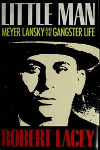 image of Little Man: Meyer Lansky and the Gangster Life