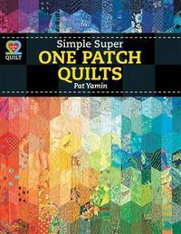 Simple Super One-Patch Quilts