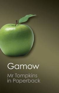 Mr Tompkins in Paperback (Canto Classics) by George Gamow - Paperback - from Discover Books (SKU: 3337347098)