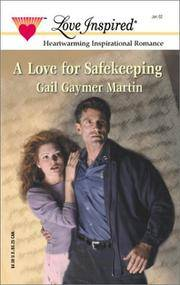 A Love for Safekeeping (Love Inspired #161)