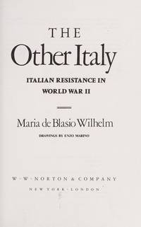 The Other Italy: The Italian Resistance in World War II