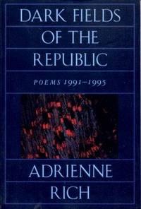 Dark Fields of the Republic : Poems, 1991-1995