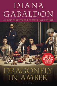 image of Dragonfly in Amber (Starz Tie-in Edition): A Novel (Outlander)