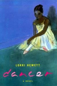 Dancer  by Hewett, Lorri