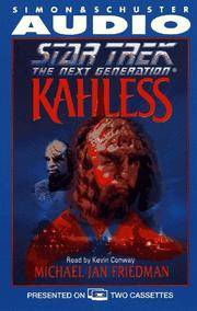 Kahless: Star Trek The Next Generation