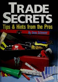 TRADE SECRETS: Tips and Hints from the Pros