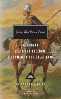 image of Flashman, Flash for Freedom!, Flashman in the Great Game (Everyman's Library (Cloth))