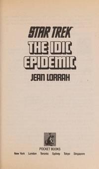 The IDIC Epidemic (Classic Star Trek, No. 38)