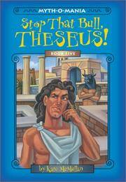 Myth-O-Mania: Stop That Bull, Theseus! - Book #5