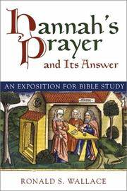 Nannah's Prayer and Its Answers: An Exposition for Bible Study