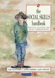 The Social Skills Handbook: Practical Activities for Social Communication