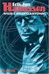 image of Erik Jan Hanussen: Hitler's Jewish Clairvoyant