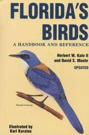 FLORIDAÕS BIRDS: A Handbook And Reference