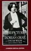 image of The Picture of Dorian Gray: Authoritative Texts, Backgrounds, Reviews and Reactions, Criticism (Norton Critical Edition)