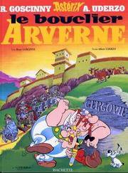 Asterix and the Chieftain's Shield (Une aventure d'Asterix) (French Edition)