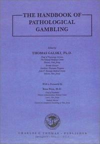 THE HANDBOOK OF PATHOLOGICAL GAMBLING.