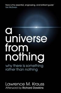 A Universe from Nothing by Lawrence M Krauss - Paperback - from Blackwell's Bookshop, Oxford and Biblio.com