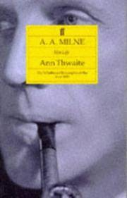 A.A.Milne: His Life