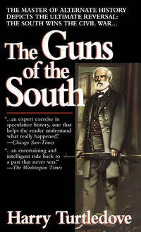 The Guns of the South by  Harry Turtledove - Paperback - 1993 - from Inklings Bookshop and Biblio.com