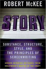 Story: Substance, Structure, Style and the Principles of Screenwriting by  Robert McKee - Hardcover - from BEST BATES and Biblio.co.uk