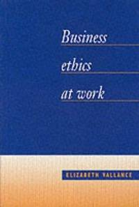 Business Ethics at Work