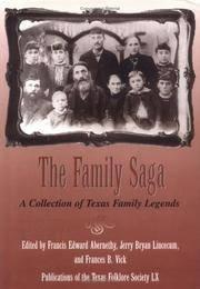 The Family Saga  A Collection of Texas Family Legends