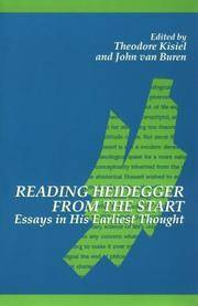 Reading Heidegger from the Start: Essays in His Earliest Thought