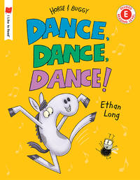Dance, Dance, Dance!: A Horse and Buggy Tale (I Like to Read)