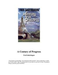 A Century of Progress