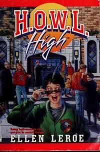 H.O.W.L. HIGH (HOWL HIGH ) by Leroe - Paperback - 1991-09-01 - from BIBLIOTEKA2010 and Biblio.com