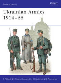 Ukranian armies, 1914-55. Illustrated by O. Rudenko and D. Adamenko