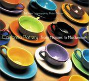 California Pottery : From Missions to Modernism