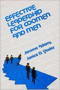 Effective Leadership for Women and Men: