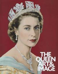 The Queen : Art and Image