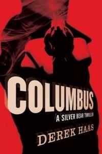 COLUMBUS: A Silver Bear Thriller